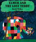 Elmer and the Lost Teddy by David McKee (Hardback, 2005)