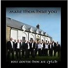 Bois Goetre-Hen a'R Cylch - Make Them Hear You (2013)