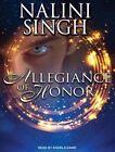Allegiance of Honor by Nalini Singh (CD-Audio, 2016)