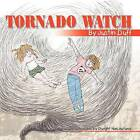 Tornado Watch by Jc Duff (Paperback / softback, 2012)