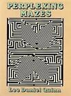Perplexing Mazes by Lee Daniel Quinn (Paperback, 1992)