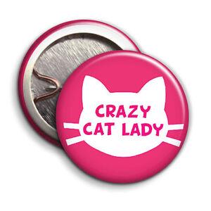 Crazy-Cat-Lady-boton-insignia-Pinback-25-Mm-1-Pulgada-Parodia-Estilo