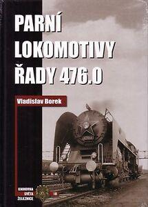 Book-Czech-Steam-Dampf-Locomotives-Class-476-0-Parni-Lokomotivy-rady-476-0