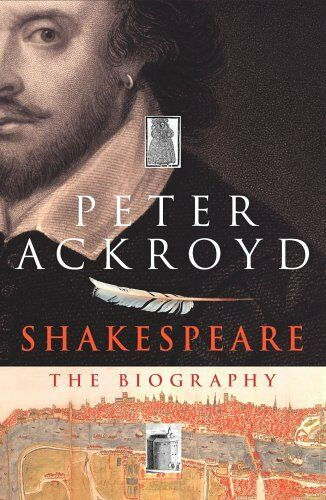 1 of 1 - Shakespeare: The Biography,Peter Ackroyd- 9781856197267