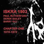 Chapter One: 1970-1972 by Iskra 1903 (CD, Apr-2016, 3 Discs, Emanem)