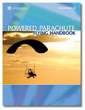ASA Powered Parachute Flying Handbook ISBN 978-1-56027-671-5 ASA-8083-29