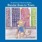 Bandar Goes to Town by Shelley Mahajan Book Paperback Softback &h