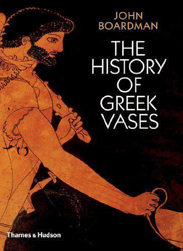 The History Of Griechische Vasen: Töpfer, Maler und Bilder By John Boardman, Neu