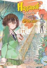 Haganai I Don't Have Many Friends: Haganai: I Don't Have Many Friends Vol. 11 by Yomi Hirasaka (2015, Paperback)