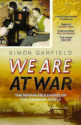 """""""AS NEW"""" We are at War: The Remarkable Diaries of Five Ordinary People, Garfield"""