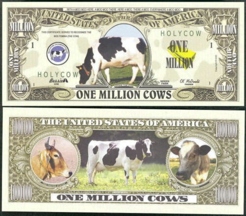 ONE MILLION COWS Lot of 25 BILLS HOLY COW!