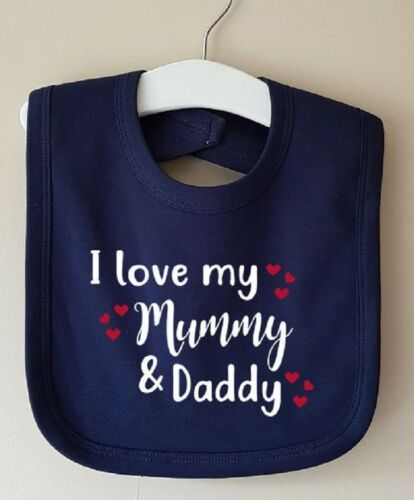 I LOVE MY MUMMY AND DADDY DRIBBLE BABY BIB GIRL BOY GIFT IDEA MOTHER/'S DAY