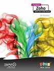 Foundation Zoho: Work and Create Online by Ali Shabdar (Paperback, 2009)