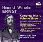 Heinrich Wilhelm Ernst: Complete Music, Vol. 3 (CD, Dec-2012, Toccata Classics)