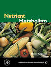 Nutrient Metabolism: Structures, Functions, and Genetics by Martin Kohlmeier (Hardback, 2003)