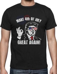 5f46c76fc1267a Donald Trump Make 4th of July Great Again T-Shirt Independence Day ...