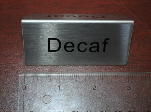 2 Sided New DECAF COFFEE Stainless Steel Silver Black Cafe Table Top Tent