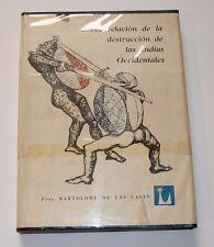 Breve Relacion De La Destruccion Las Indias Occidentales, Mexico, 1957