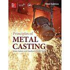 Principles of Metal Casting, Third Edition by Sam Sahu, Mahi Sahoo (Hardback, 2014)