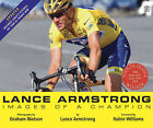 Lance Armstrong: Images of a Champion by Lance Armstrong (Paperback, 2005)