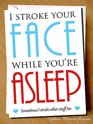 Greeting Card Comical Humour Funny Birthday Valentines Stroke Your Face Witty