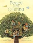 Peace is an Offering by Annette LeBox (Hardback, 2015)