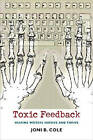 Toxic Feedback: Helping Writers Survive and Thrive by University Press of New England (Paperback, 2006)