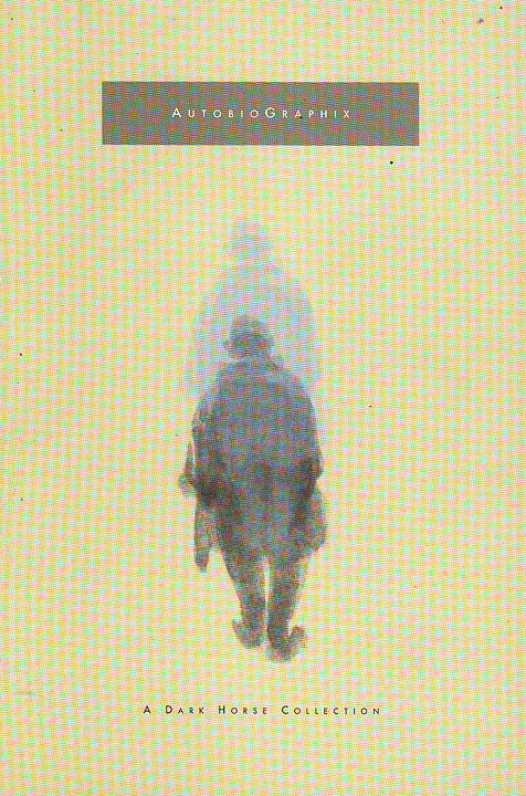 AUTOBIOGRAPHIX TPB (DARK HORSE) (2003 Series) #1 MISPRINT Near Mint