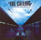 Camino Palmero [Australian Bonus Track] by The Calling (CD, Feb-2002, BMG International)