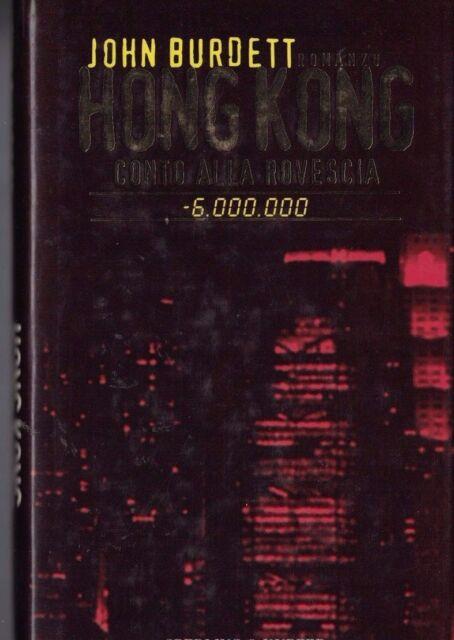 """JOHN BURDETT HONG KONG CONTO ALLA ROVESCIA-6.000.000""""SPERLING CINA & UK THRILLER"""