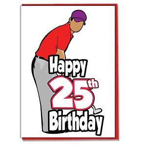 Image Is Loading Golf Golfer 25th Birthday Card Dad Son Grandson