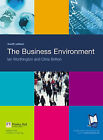 The Business Environment by Ian Worthington, Chris Britton (Paperback, 2003)