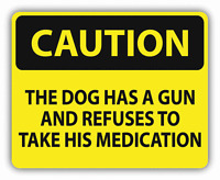 "Caution The Dog Has A Gun Sign Warning Car Bumper Sticker Decal 5"" x 4"""
