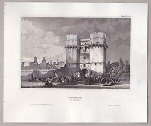 Valencia-Spanien-Spain-Teilansicht-mit-Stadttor-Stich-Stahlstich-1850