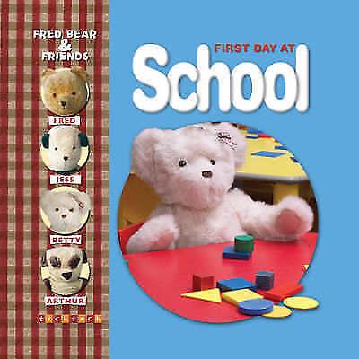 Fred Bear First Day Of School by Melanie Joyce (Paperback, 2007)