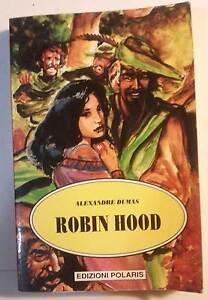 Robin-Hood-Alexandre-Dumas-Edizioni-Polaris-Nuovo-in-offerta