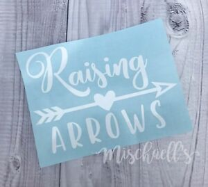 Details About Raising Arrows Car Decal Vinyl Sticker Yeti Cup Decal Christian Mom M1054