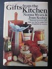 Gifts from the Kitchen by Joan Scobey and Norma Myers (1973, Hardcover)
