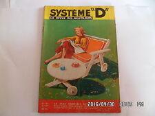 SYSTEME D N°134 02/1957 MOBILIER DE JARDIN COFFRE A LINGE GIROUETTE   J9