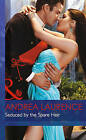 Seduced by the Spare Heir by Andrea Laurence (Hardback, 2015)