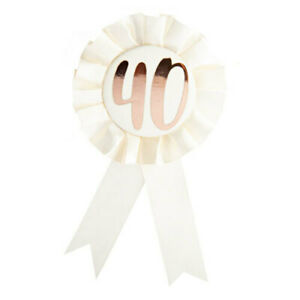 40TH-Birthday-Rose-Gold-on-White-Rosette-Badge-Party-Supplies-Birthday-Outfit