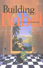 Building Babel by Suniti Namjoshi (Paperback, 2003)