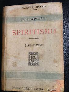 1917 ARMANDO PAPPALARDO - SPIRITISMO - MANUALI HOEPLI