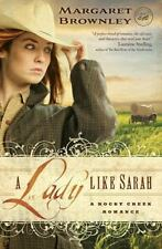 A Rocky Creek Romance: A Lady Like Sarah by Margaret Brownley (2009, Paperback)