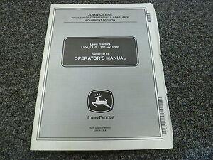 john deere l100 l110 l120 l130 lawn tractor owner operator manual rh ebay com john deere l110 service manual download john deere l110 manual pdf