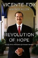 Vicente Fox Mexican President Revolution Of Hope Brand