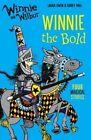 Winnie and Wilbur: Winnie the Bold by Laura Owen (Paperback, 2016)
