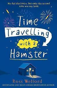 Time-Travelling-with-a-Hamster-by-Ross-Welford-BRAND-NEW-BOOK-Paperback-2015