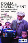 Drama for Development: Cultural Translation and Social Change by SAGE Publications India Pvt Ltd (Hardback, 2011)