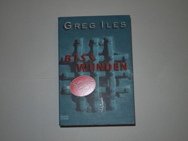 Bisswunden von Greg Iles